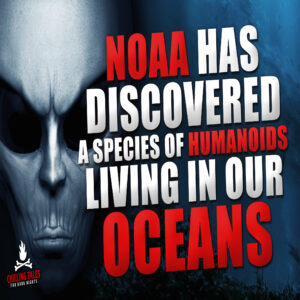 """NOAA Has Discovered a Species of Humanoids Living in Our Oceans"" by an anonymous author (feat. Jason Hill)"