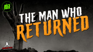 """""""The Man Who Returned"""" - Performed by Mick Dark"""