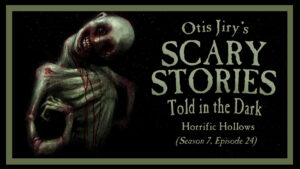 Horrific Hollows – Scary Stories Told in the Dark