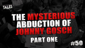 The Mysterious Abduction of Johnny Gosch (Part 1) – Tales by Cole