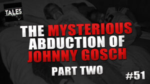 The Mysterious Abduction of Johnny Gosch (Part 2) – Tales by Cole