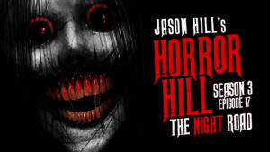 The Night Road – Horror Hill