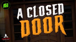 """A Closed Door"" - Performed by Mick Dark"