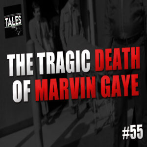 "Tales by Cole – Episode 55 – ""The Tragic Death of Marvin Gaye"""