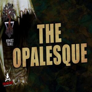 """The Opalesque"" by Micah Edwards (feat. Luis Bermudez)"
