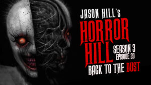Back to the Dust – Horror Hill