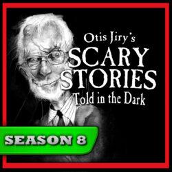 Scary Stories Told in the Dark - Season Pass - Season 8