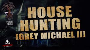 """""""House Hunting"""" (Grey Michael II) - Performed by Luis Bermudez"""