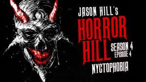 Nyctophobia – Horror Hill