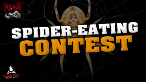 """""""Spider-Eating Contest"""" - Performed by Drew Blood"""