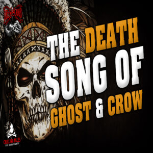 """""""The Death Song of Ghost and Crow"""" by Drew Blood (feat. Drew Blood and Paul J. McSorley)"""