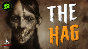 """""""The Hag"""" - Performed by Mick Dark"""