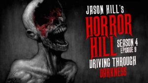 Driving Through Darkness – Horror Hill