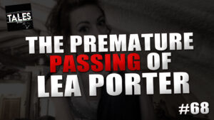 The Premature Passing of Lea Porter – Tales by Cole