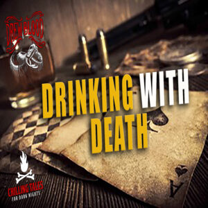 """""""Drinking with Death"""" by N.M. Brown (feat. Drew Blood)"""
