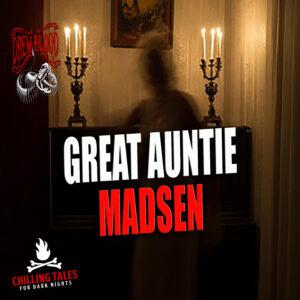 """""""Great Auntie Madsen"""" by T.J. Lea (feat. Drew Blood)"""